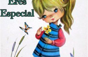 imagenes amiga eres especial