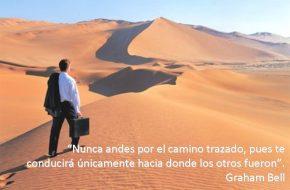 Nunca Andes por el camino Trasado