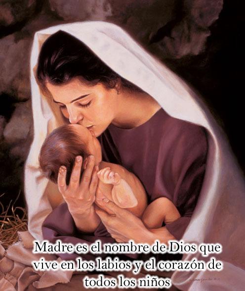 Madre es el nombre de dios en tus Labios